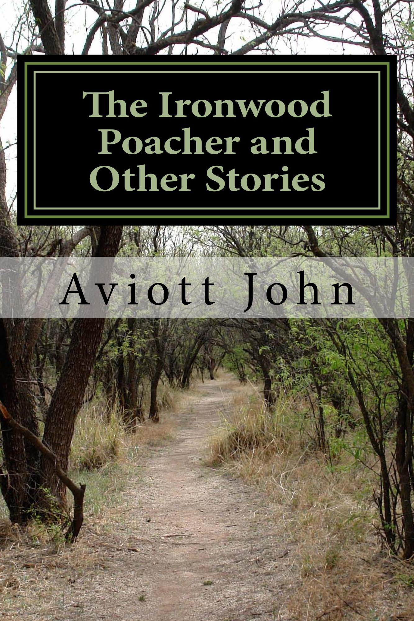 The Tree Poachers and Other Stories